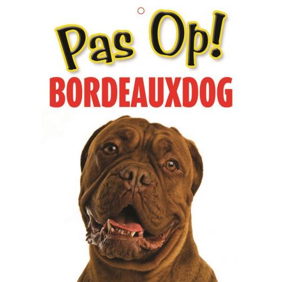 Image of Honden waakbord pas op Bordeauxdog 21 x 15 cm