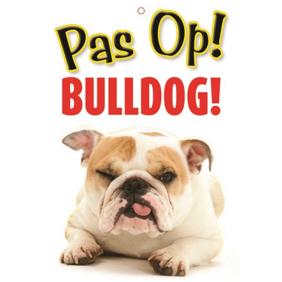 Image of Honden waakbord pas op Bulldog 21 x 15 cm