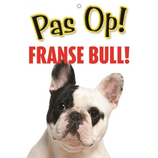 Image of Honden waakbord pas op Franse Bull 21 x 15 cm