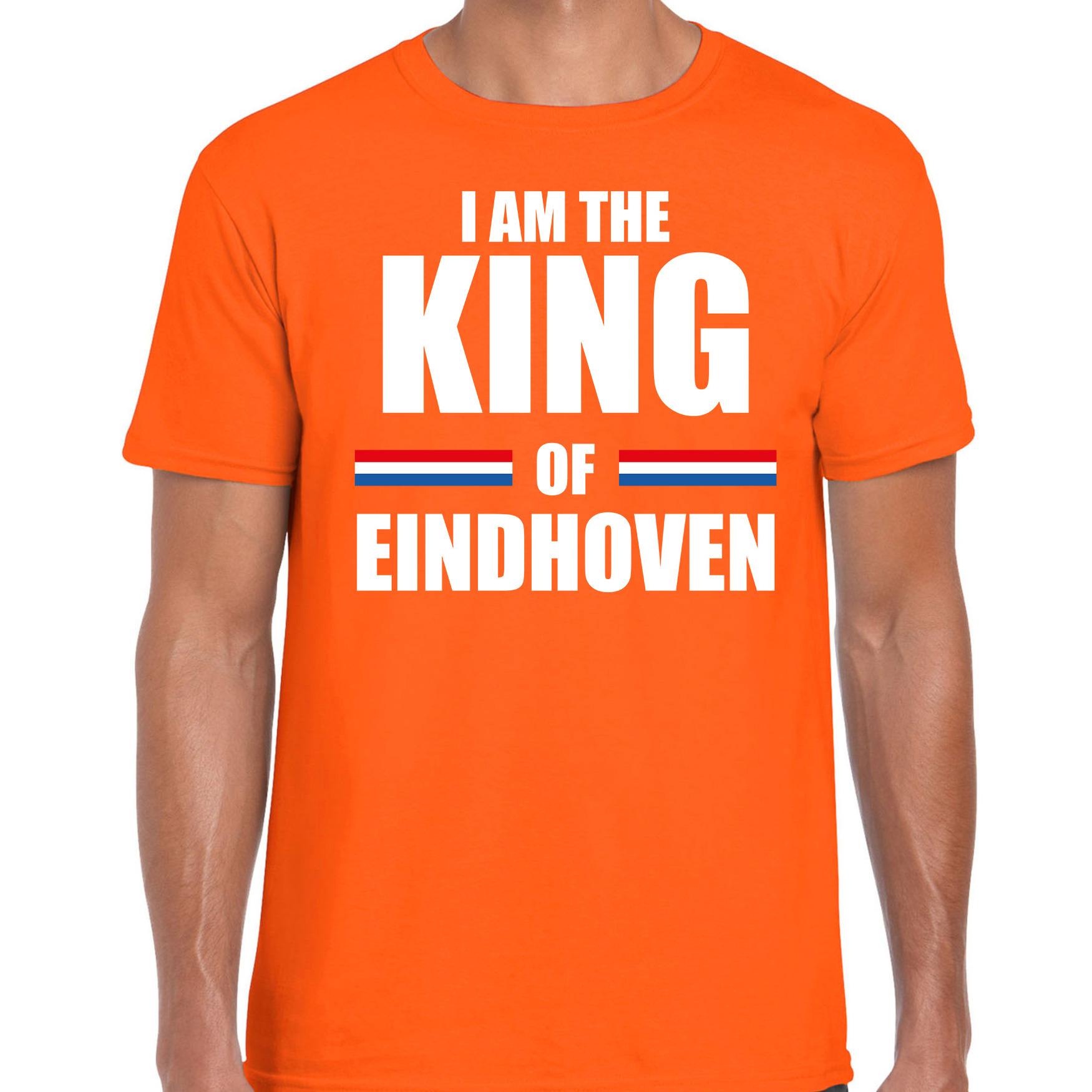 Koningsdag t-shirt I am the King of Eindhoven oranje voor heren
